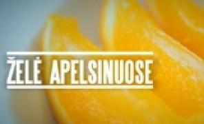 Beatos virtuvė. Želė apelsinuose